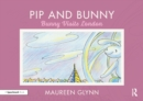 Pip and Bunny : Bunny Visits London - eBook