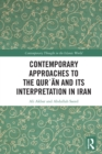 Contemporary Approaches to the Qurʾan and its Interpretation in Iran - eBook