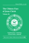 The Chinese Face of Jesus Christ : Volume 4b Supplementary Anthology General Index Addenda - eBook