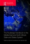 The Routledge Handbook to the Middle East and North African State and States System - eBook