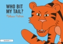 Who Bit My Tail? - eBook