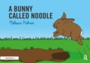 A Bunny Called Noodle - eBook