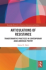 Articulations of Resistance : Transformative Practices in Contemporary Arab-American Poetry - eBook