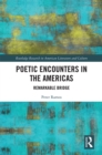Poetic Encounters in the Americas : Remarkable Bridge - eBook