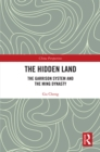 The Hidden Land : The Garrison System And the Ming Dynasty - eBook