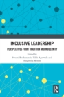 Inclusive Leadership : Perspectiives from Tradition and Modernity - eBook