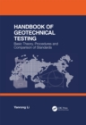 Handbook of Geotechnical Testing: Basic Theory, Procedures and Comparison of Standards - eBook
