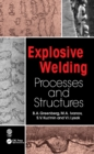 Explosive Welding : Processes and Structures - eBook