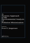 A Systems Approach to the Environmental Analysis of Pollution Minimization - eBook