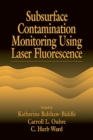 Subsurface Contamination Monitoring Using Laser Fluorescence - eBook