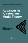 Advances in Algebra and Model Theory - eBook