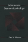 Mammalian Neuroendocrinology - eBook
