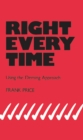Right Every Time : Using the Deming Approach - eBook