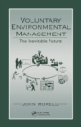 Voluntary Environmental Management : The Inevitable Future - eBook
