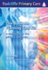 The Business Planning Tool Kit : A Workbook For The Primary Care Team - eBook