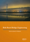 Risk-Based Bridge Engineering : Proceedings of the 10th New York City Bridge Conference, August 26-27, 2019, New York City, USA - eBook