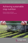 Achieving sustainable crop nutrition - eBook