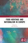 Food Heritage and Nationalism in Europe - eBook
