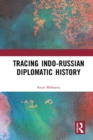 Tracing Indo-Russian Diplomatic History - eBook