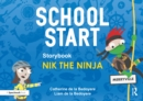 School Start Storybooks: Nik the Ninja - eBook