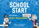 School Start Storybooks: Rusty the Robber - eBook