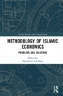 Methodology of Islamic Economics : Problems and Solutions - eBook