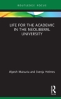 Life for the Academic in the Neoliberal University - eBook