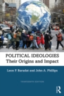 Political Ideologies : Their Origins and Impact - eBook