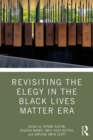 Revisiting the Elegy in the Black Lives Matter Era - eBook