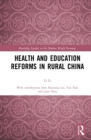 Health and Education Reforms in Rural China - eBook