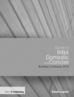Guide to the RIBA Domestic and Concise Building Contracts 2014 - eBook