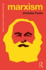Marxism : Karl Marx's Fifteen Key Concepts for Cultural and Communication Studies - eBook