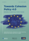 Towards Cohesion Policy 4.0 : Structural Transformation and Inclusive Growth - eBook