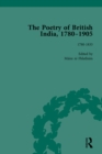 The Poetry of British India, 1780-1905 Vol 1 - eBook