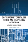 Contemporary Capitalism, Crisis, and the Politics of Fiction : Literature Beyond Fordism - eBook