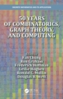 50 years of Combinatorics, Graph Theory, and Computing - eBook