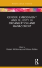 Gender, Embodiment and Fluidity in Organization and Management - eBook