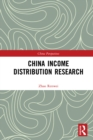 China Income Distribution Research : volume 1 - eBook