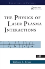 The Physics Of Laser Plasma Interactions - eBook