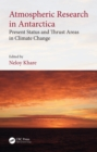 Atmospheric Research in Antarctica : Present Status and Thrust Areas in Climate Change - eBook