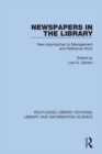 Newspapers in the Library : New Approaches to Management and Reference Work - eBook