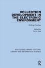 Collection Development in the Electronic Environment : Shifting Priorities - eBook