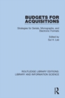 Budgets for Acquisitions : Strategies for Serials, Monographs and Electronic Formats - eBook