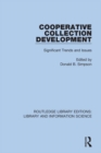 Cooperative Collection Development : Significant Trends and Issues - eBook