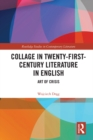 Collage in Twenty-First-Century Literature in English : Art of Crisis - eBook