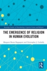 The Emergence of Religion in Human Evolution - eBook