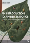 An Introduction to Applied Semiotics : Tools for Text and Image Analysis - eBook