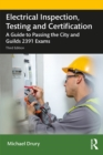 Electrical Inspection, Testing and Certification : A Guide to Passing the City and Guilds 2391 Exams - eBook