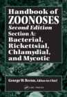Handbook of Zoonoses, Second Edition, Section A : Bacterial, Rickettsial, Chlamydial, and Mycotic Zoonoses - eBook