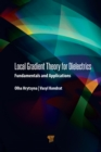 Local Gradient Theory for Dielectrics : Fundamentals and Applications - eBook